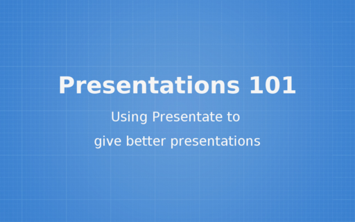 Presentations 101